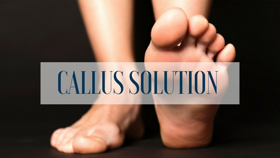 What a Callus Really is and How We Can Help