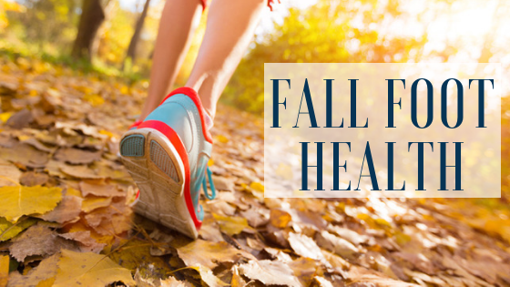 5 Foot Care Tips for Fall