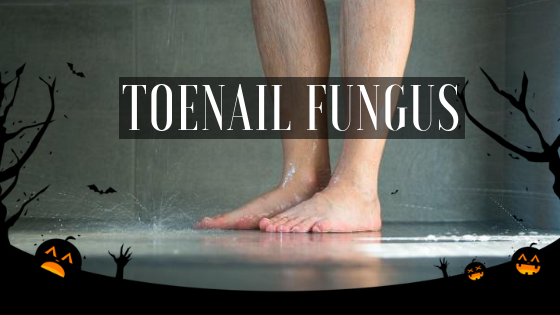 Scarier Than Ghouls and Goblins – Toenail Fungus