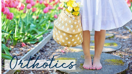 Put Some Spring in Your Step With Orthotics