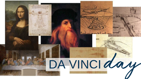 Da Vinci Day is TODAY – What Not to MISS!